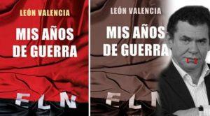 León Valencia. Este prolífico escritor sí fue del ELN.. !Y qué..!!!