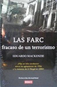 FARC, Fracaso de un terrorismo. Libro de Eduardo Mackenzie