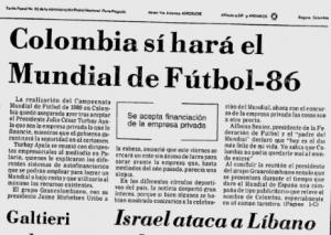 Facsimil de titular de prensa donde se reseñó que Colombia haría el Mundial de 1986