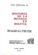 """Historia de la moneda en Bolivia"", por Julio Benavides M."