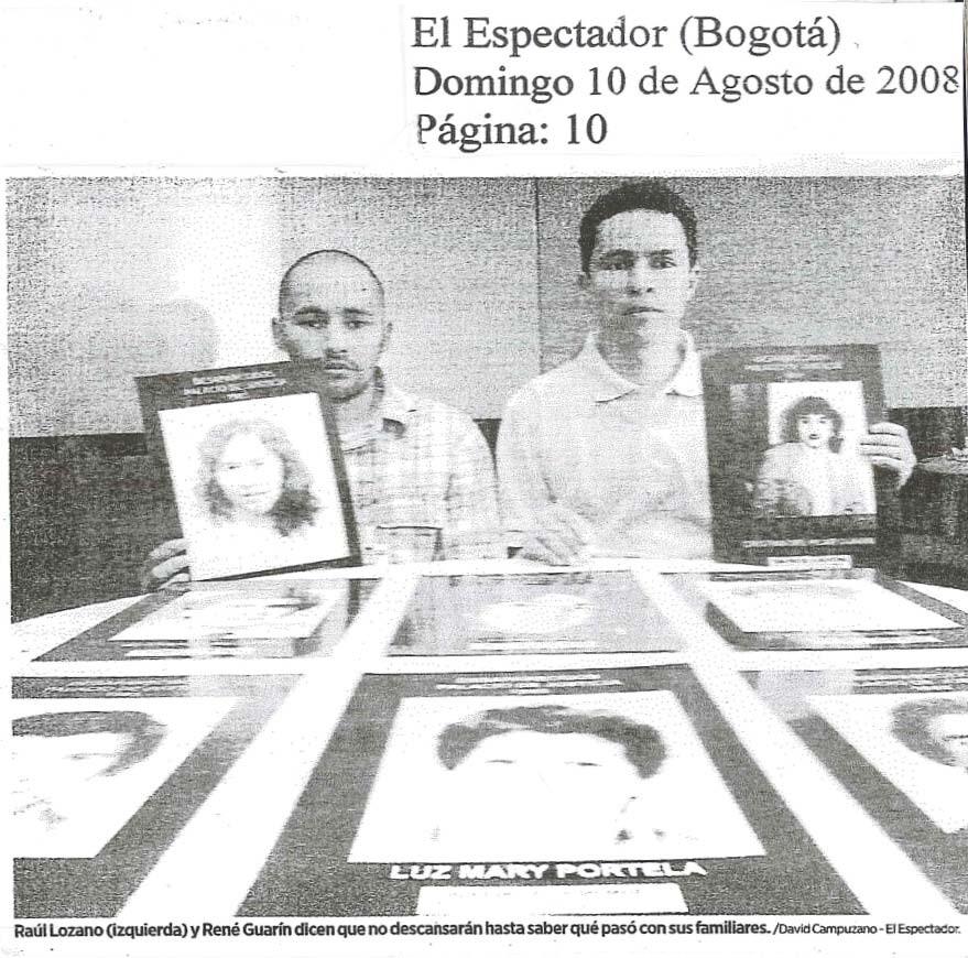 Raúl Oswaldo Lozano Castiblanco, el mismo que recibió el cadáver de su madre Ana Rosa, al lado de René Guarín miembro del M-19, grupo que le dio muerte