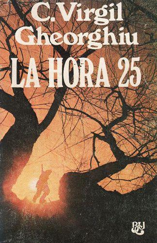 La Hora 25, de Constantin Virgil Gheorghiu